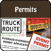 Event Permits, Truck Routes and Oversize Permits, Street Closure Permits, Banner Permits, and other misc. permits